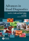Advances in Food Diagnostics - Leo M.L. Nollet, Fidel Toldrá