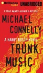 Trunk Music - Michael Connelly, Dick Hill