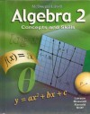 McDougal Littell Algebra 2 Concepts and Skills - Ron Larson, Laurie Boswell, Timothy D. Kanold