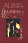 Illuminata: Thoughts, Prayers, Rites of Passage - Marianne Williamson