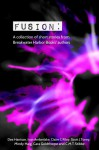 Fusion: A collection of short stories from Breakwater Harbor Books' authors - Dee Harrison, Ivan Amberlake, Claire C. Riley, Scott Toney, Mindy Haig, Cara Goldthorpe, C.M.T. Stibbe