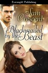 Blackmailed by the Beast - Sam Crescent