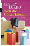Wen die Götter küssen: Roman (German Edition) - Lesley Lokko, Angelika Felenda
