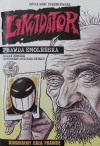 Likwidator: prawda smoleńska. Biały komiks (suplement do białej księgi) - Ryszard Dąbrowski