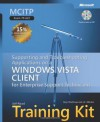 MCITP Self-Paced Training Kit (Exam 70-622): Supporting and Troubleshooting Applications on a Windows Vista® Client for Enterprise Support ... Technicians (Self-Paced Training Kits) - Tony Northrup, J.C. MacKin