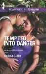 Tempted Into Danger (ICE: Black Ops Defenders #1) - Melissa Cutler