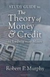 The Theory of Money & Credit - Ludwig von Mises, Douglas French