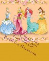 My Princess Coloring Book: For Girls Ages 4 to 9 Years Old - NOT A BOOK