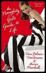 The Naughty Girl's Guide To Life - Tara Palmer-Tomkinson, Sharon Marshall