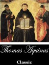 The Complete Summa Theologica (With Active Table of Contents) - Thomas Aquinas, Fathers of the English Dominican Province