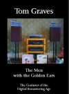 The Men With the Golden Ears - Tom Graves