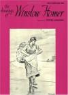 Drawings of Winslow Homer (Master Draughtsman Series) - Stephen Longstreet