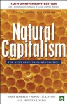 Natural Capitalism: The Next Industrial Revolution - Paul Hawken, Amory B. Lovins, L.H. Lovins