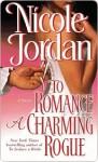 To Romance a Charming Rogue - Nicole Jordan