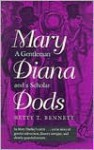 Mary Diana Dods, a Gentleman and a Scholar - Betty T. Bennett