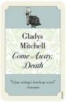 Come Away, Death (Mrs Bradley) - Gladys Mitchell