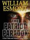 The Patriot Paradox (The Reluctant Hero - Book 1) - William Esmont
