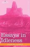 Essays In Idleness - Yoshida Kenkō, George Sansom