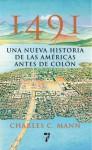 1491: Una nueva historia de la Americas antes de Colon - Charles C. Mann, Martin Martinez-Lage