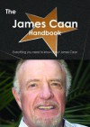 The James Caan Handbook - Everything You Need to Know about James Caan - Emily Smith