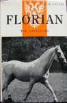 Florian: The Lippizaner - Felix Salten