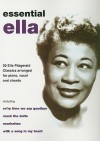 Essential Ella: 20 Ella Fitzgerald Classics Arranged for Piano, Vocal, and Chords - Ella Fitzgerald