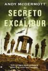 El Secreto de Excalibur (Nina Wilde & Eddie Chase, #3) - Andy McDermott