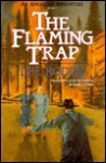 The Flaming Trap - Lee Roddy
