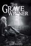 The Grave Winner (The Grave Winner #1) - Lindsey R. Loucks
