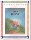 UN Dia De Lluvia (Buenas Noches) (Spanish Edition) - Valeri Gorbachev, Cristina Puerta