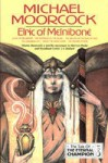Elric Of Melnibone (Tale Of The Eternal Champion) - Michael Moorcock
