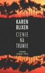 Cienie na trawie - Karen Blixen, Małgorzata Klimek