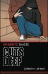 Cuts Deep. Catherine Johnson - Catherine Johnson