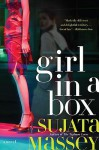 Girl in a Box - Sujata Massey