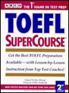 TOEFL Supercourse - Grace Yi Qiu Zhong, Patricia Sullivan