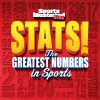 Sports Illustrated Kids STATS!: The Biggest Numbers in Sports - Sports Illustrated for Kids
