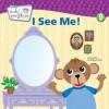Baby Einstein: I See Me!: A Mirror Board Book - Nadeem Zaidi, Nadeem Zaidi