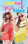 The Style Files: Six Totally Stylin' Stories in one! - Amanda Nicholls, Rebecca Lim