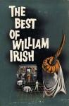 The Best of William Irish - Cornell Woolrich, William Irish