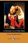 Le Monsieur de la Petite Dame - Frances Hodgson Burnett