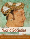 A History of World Societies, Volume B: From 800 to 1815: From 800 to 1815 - John P. McKay, Bennett D. Hill, John Buckler, Patricia Buckley Ebrey, Merry E. Wiesner-Hanks, Roger B. Beck, Clare Haru Crowston
