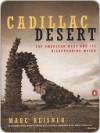 Cadillac Desert - Marc Reisner