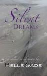 Silent Dreams - Helle Gade