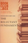 Bookclub-in-a-Box Discusses The Reluctant Fundamentalist, by Mohsin Hamid: The Complete Package for Readers and Leaders - Marilyn Herbert