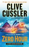 Zero Hour: A Novel from the NUMA Files - Clive Cussler, Graham Brown