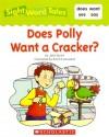 Does Polly Want a Cracker? - Jane Quinn, Patrick Girouard