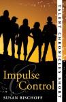 Impulse Control (Talent Chronicles, #0.5) - Susan Bischoff