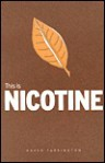 This Is Nicotine - Karen Farrington