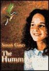 The Hummingbird Secret (Scholastic Press) - Susan Gates