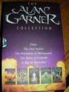 The Alan Garner Collection: The Owl Service; The Weirdstone of Brisingamen; The Moon of Gomrath; A Bag of Moonshine; Elidor - Alan Garner